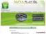 Maya Plastik
